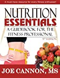 Nutrition Essentials: A Guidebook For The Fitness Professional