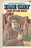 Code of the West, Zane Grey, 0671828185