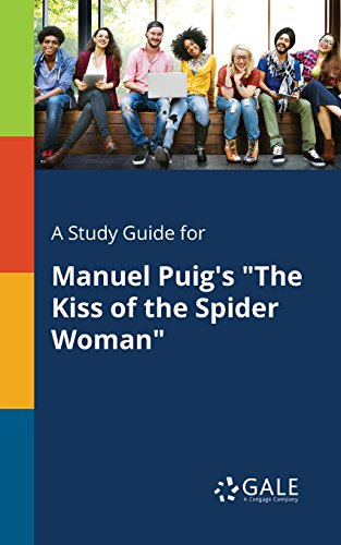 A Study Guide for Manuel Puig's