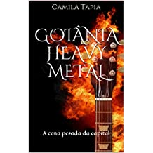 Goiânia Heavy Metal: A cena pesada da capital