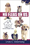 No Fleas on Us: Animal Shelter Tales