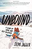 img - for Unbound: A Story of Snow and Self-Discovery book / textbook / text book