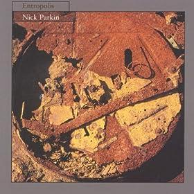Nick Parkin - Entropolis