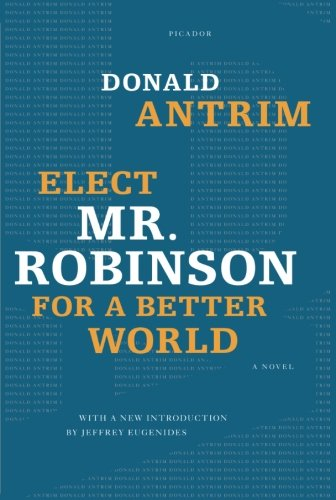 Elect Mr. Robinson for a Better World: A ()