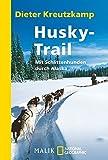 Husky-Trail: Mit Schlittenhunden durch Alaska