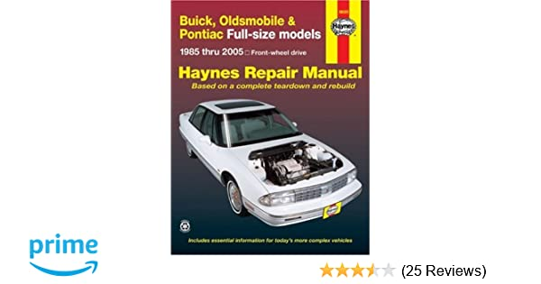 Buick olds pontiac full size fwd models 1985 thru 2005 haynes buick olds pontiac full size fwd models 1985 thru 2005 haynes repair manuals haynes 9781563926259 amazon books fandeluxe Choice Image