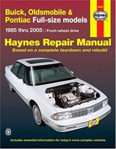 buick olds pontiac full size fwd models 1985 thru 2005 haynes rh amazon com 1998 buick regal service manual 1998 buick regal owner's manual