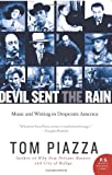 Devil Sent the Rain, Tom Piazza, 0062008226