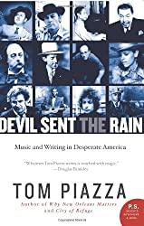 Devil Sent the Rain: Music and Writing in Desperate America