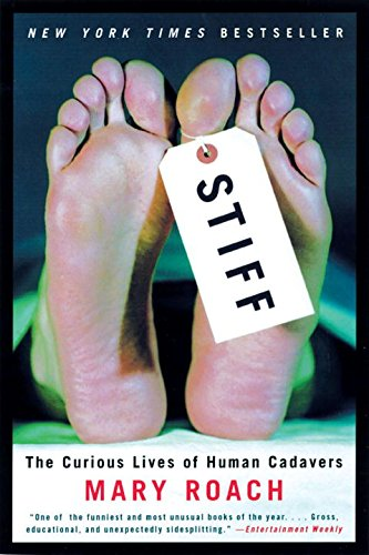 Pdf Medical Books Stiff: The Curious Lives of Human Cadavers