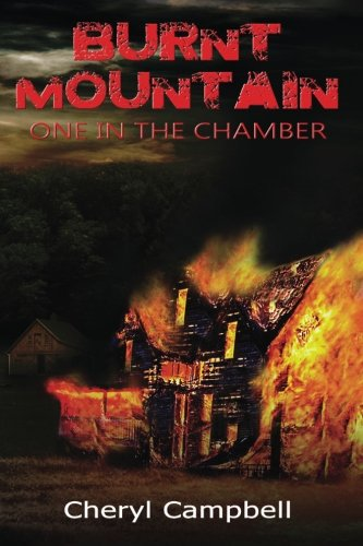Burnt Mountain: One in the Chamber (Burnt Mountain Series) (Volume 2)