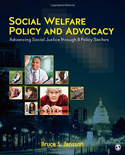 (Social Welfare Policy and Advocacy: Advancing Social Justice through 8 Policy)