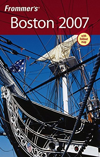 Frommer's Boston 2007 (Frommer's Complete Guides)