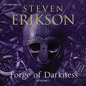 Forge of Darkness, Volume 2 Audiobook
