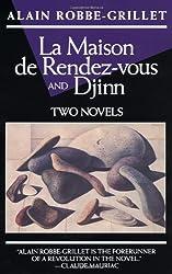 Djinn ; and, La Maison De Rendez-Vous
