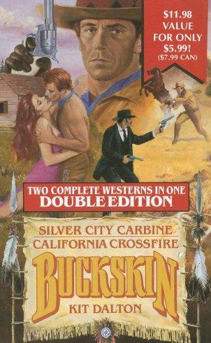 book cover of Silver City Carbine / California Crossfire