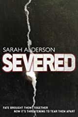 Severed (Fated Book 2) Kindle Edition