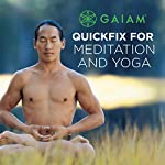 Quickfix for Meditation and Yoga | Rodney Yee