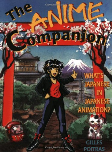 The Anime Companion: What's Japanese in Japanese Animation - Japanese Animation Anime Free Ship