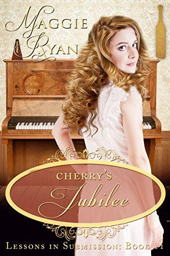 Cherry's Jubilee (Lessons in Submission Book 2)
