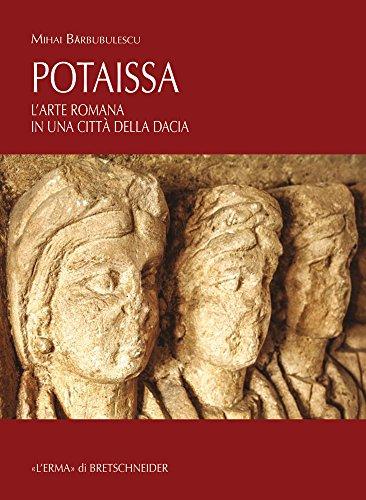 Potaissa: L'arte romana in una città della Dacia (Studia Archaeologica) (Italian Edition)