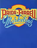 Marketing Thirteenth Edition, Custom Publication, William M. Pride, 0618578315