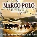 Marco Polo - Teil 1 und 2 (Road University) Hörbuch von Ulrich Offenberg Gesprochen von: Achim Höppner, Anja Buczkowski, Christian Hoening