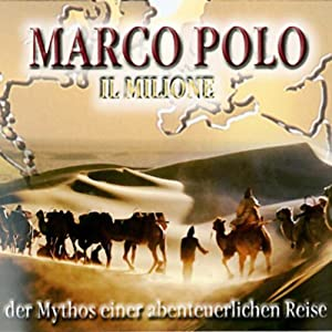 Marco Polo - Teil 1 und 2 (Road University) Hörbuch