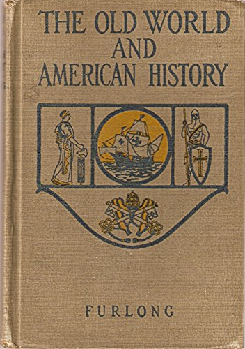 The Old World and American History