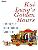 img - for Kai Lung's Golden Hours book / textbook / text book