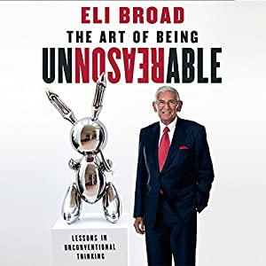 The Art of Being Unreasonable Audiobook