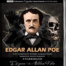 Edgar Allan Poe - The Complete Works Collection Audiobook by Edgar Allan Poe Narrated by Philippe Duquenoy
