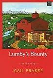 Lumby's Bounty, Gail Fraser, 1602851778