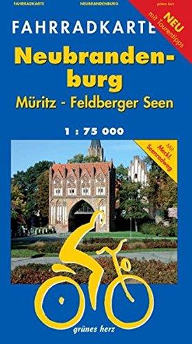 Fahrradkarte Neubrandenburg, Müritz, Feldberger Seen: Mit Mecklenburgischem Seen-Radweg. Mit Tourentipps. Maßstab 1:75.000.