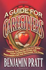Guide For Caregivers Paperback