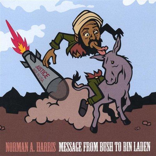 Message From Bush to Bin Laden ()