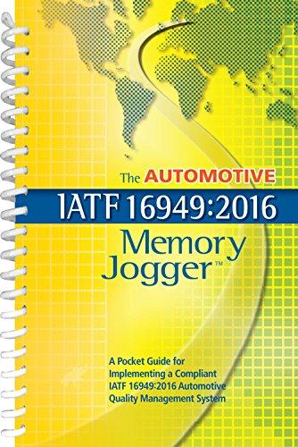 The Automotive IATF 16949:2016 Memory Jogger