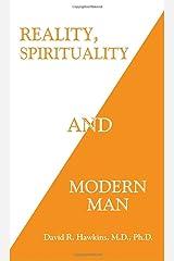 Reality, Spirituality and Modern Man Paperback