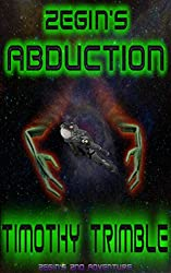 Zegin's Abduction (Zegin's Adventures Book 2)