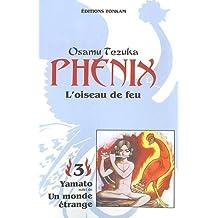 PHÉNIX L'OISEAU DE FEU T03