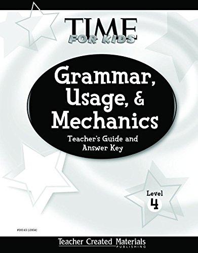 Grammer, Usage. Mechanics Level 4 Teacher