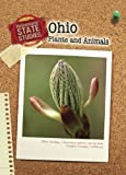 Ohio Plants and Animals, Marcia Schonberg and Heinemann Library Staff, 1432925792