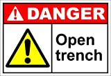 Open Trench Danger OSHA / ANSI LABEL DECAL STICKER Sticks to Any Surface 10x7