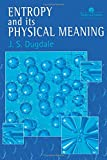 Entropy And Its Physical Meaning, 2nd Edition