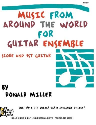 Guitar Ensemble Series - Mel Bay Donald Miller Guitar Ensemble Series: Music from Around the World