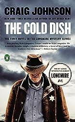 The Cold Dish: A Longmire Mystery (Longmire Mysteries) by Johnson, Craig (2014) Mass Market Paperback
