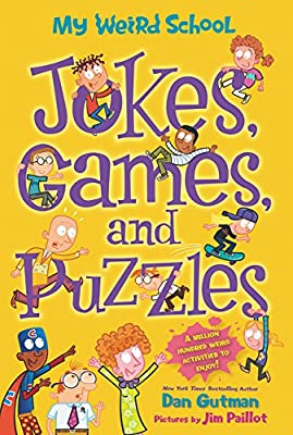 My Weird School: Jokes, Games, and Puzzles