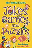 #1: My Weird School: Jokes, Games, and Puzzles