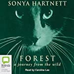 Forest: A Journey from the Wild | Sonya Hartnett
