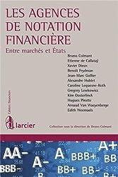 Les agences de notation financière : Entre marchés et Etats